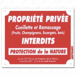 Panneau PROPRIÉTÉ PRIVÉE - CUEILLETTE...